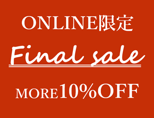 ONLINE限定 final sale~MANO MORE 10%OFF~